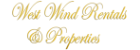 West Wind Rentals & Properties